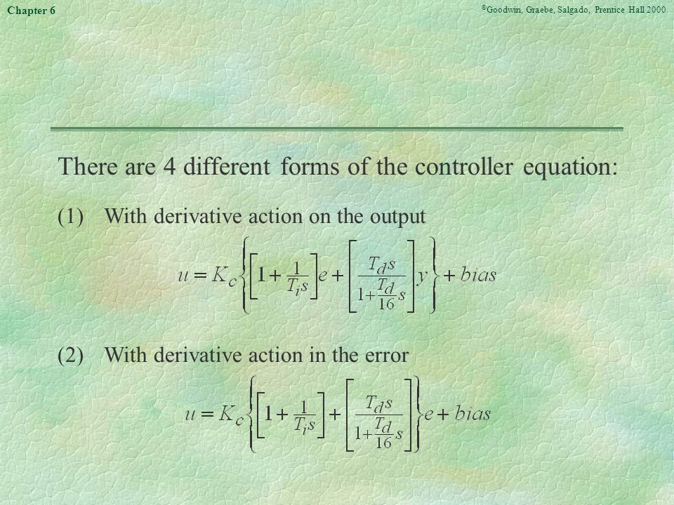 There are 4 different forms of the controller equation: