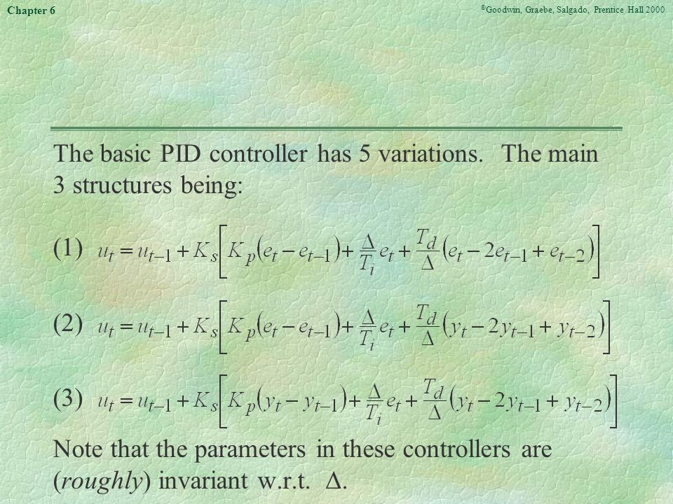 The basic PID controller has 5 variations. The main 3 structures being: