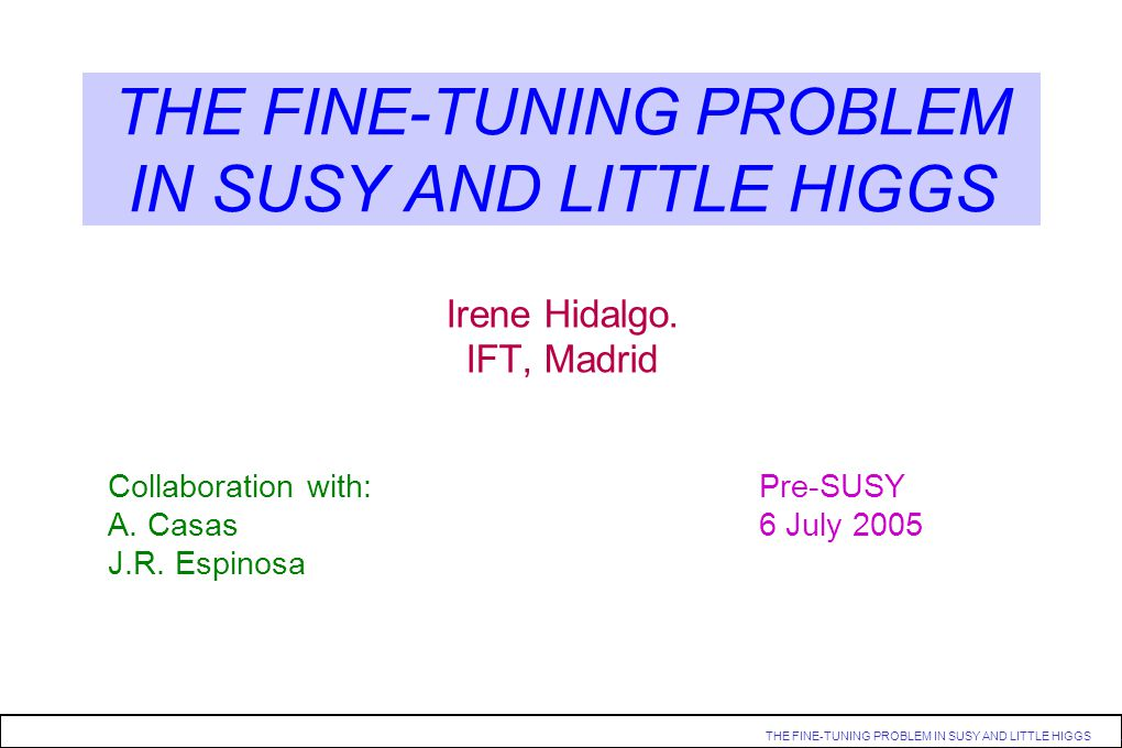 THE FINE-TUNING PROBLEM IN SUSY AND LITTLE HIGGS