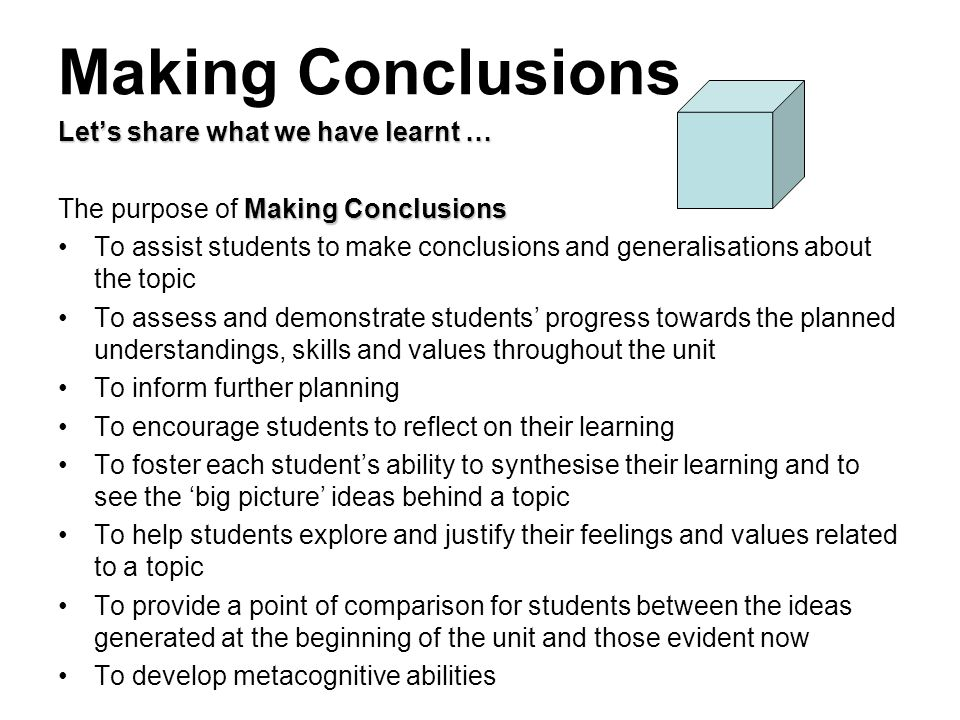 Making Conclusions Let's share what we have learnt …