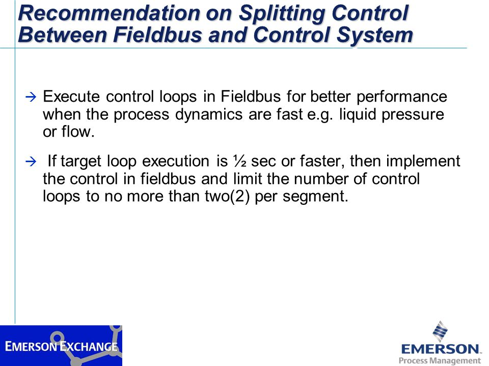 Recommendation on Splitting Control Between Fieldbus and Control System