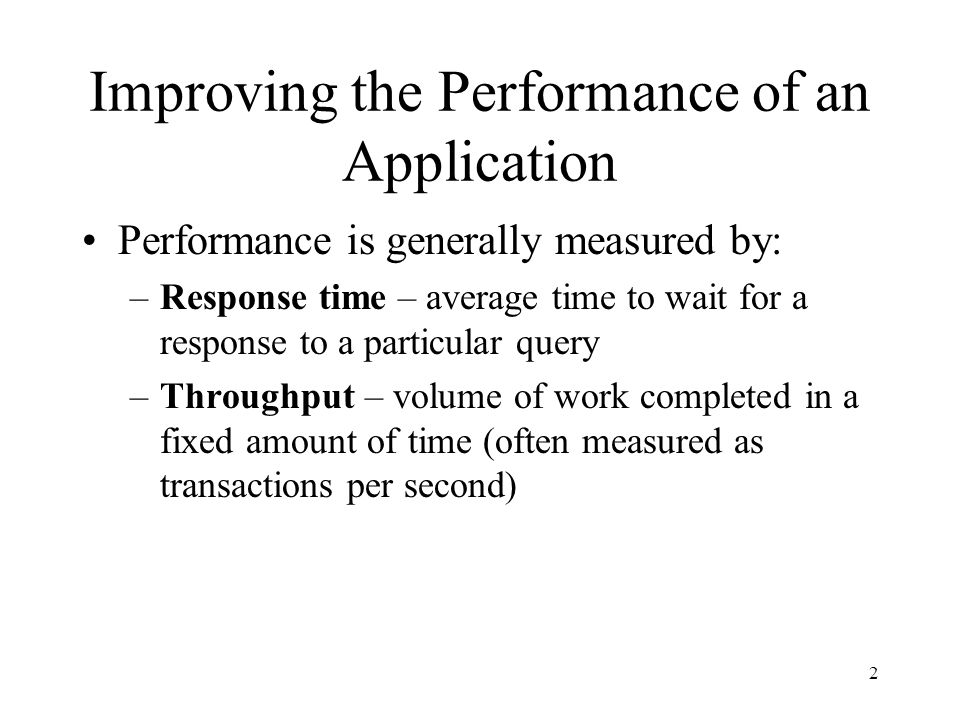 Improving the Performance of an Application