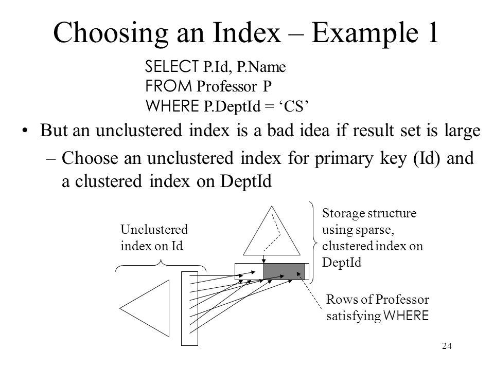 Choosing an Index – Example 1
