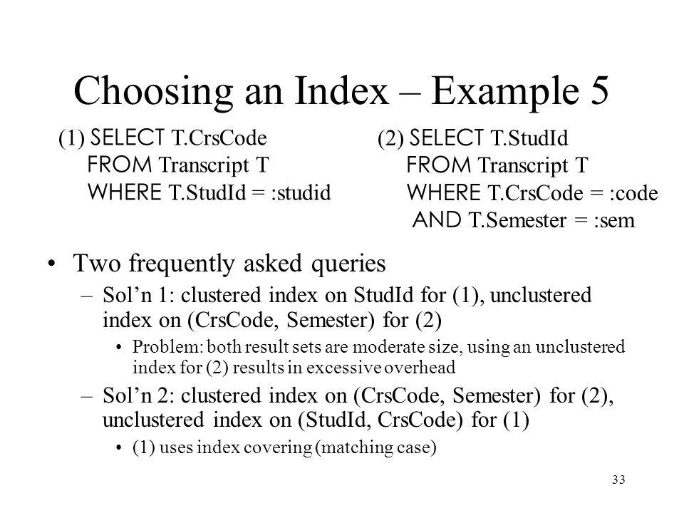 Choosing an Index – Example 5