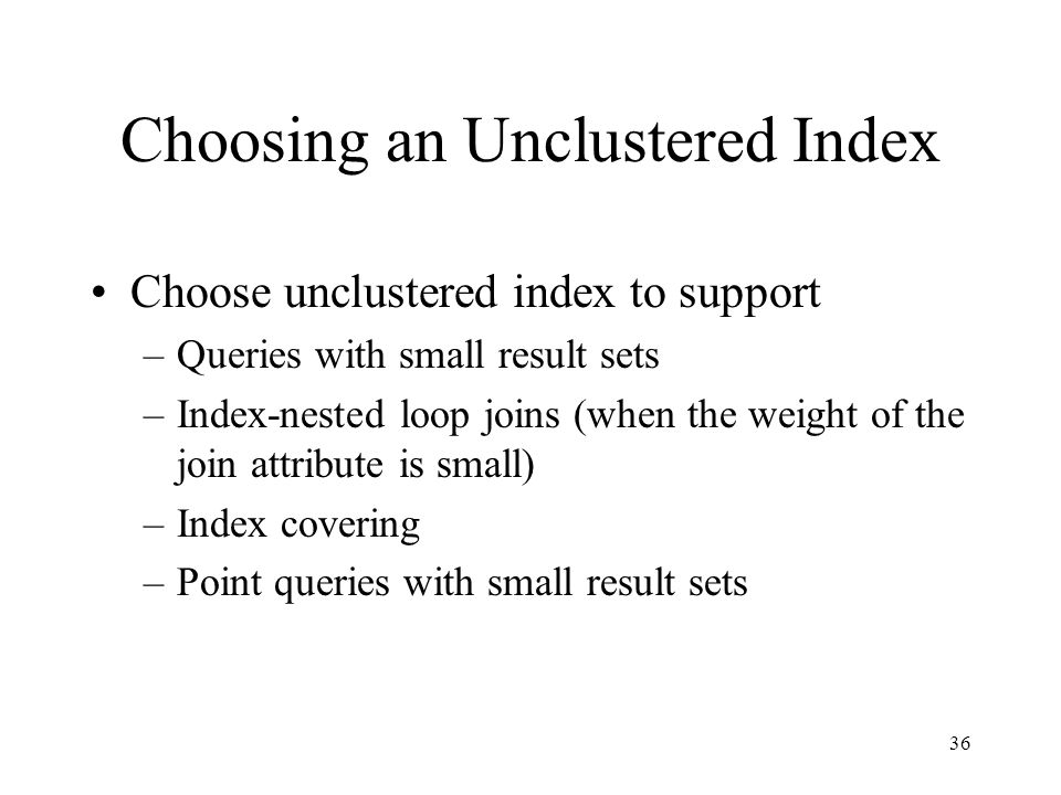 Choosing an Unclustered Index