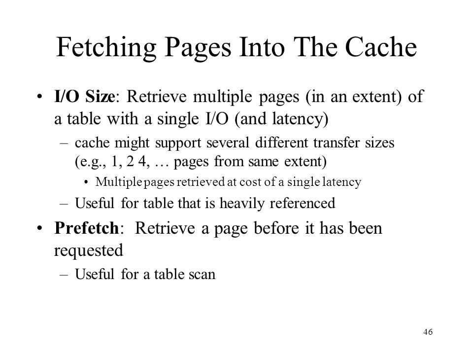Fetching Pages Into The Cache