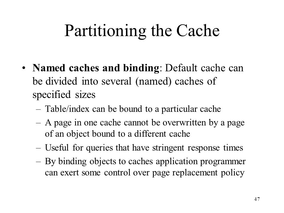 Partitioning the Cache