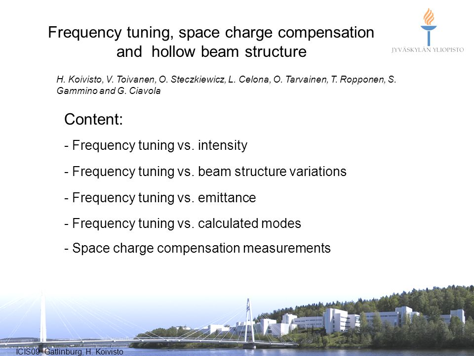 Frequency tuning, space charge compensation and hollow beam structure