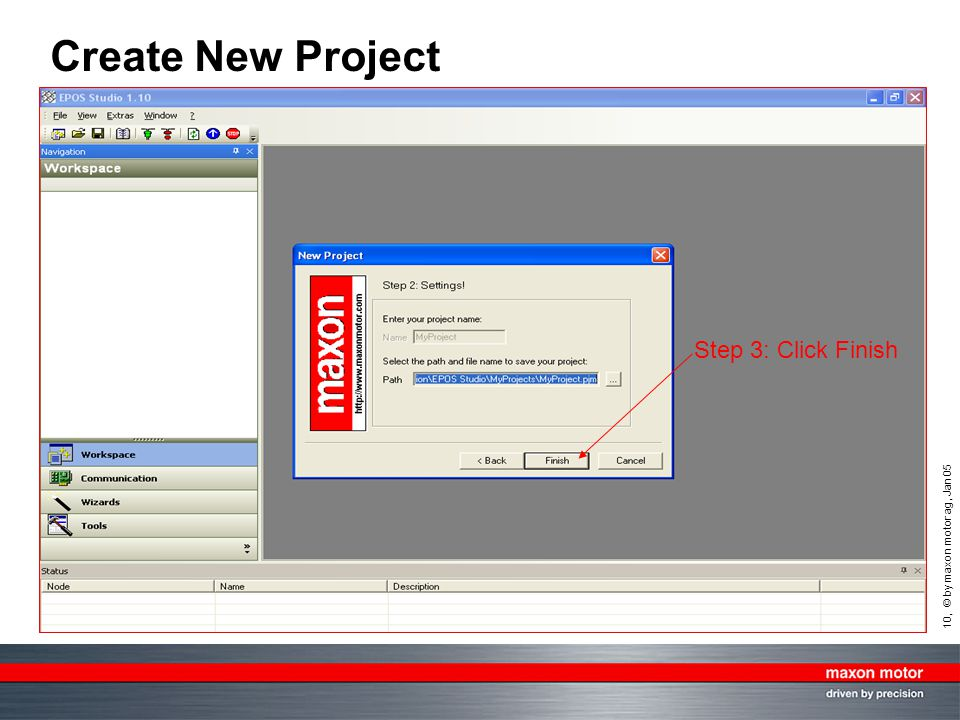 Create New Project Step 3: Click Finish