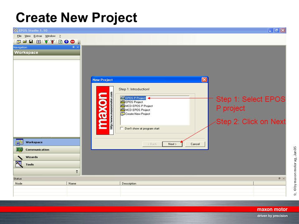 Create New Project Step 1: Select EPOS P project Step 2: Click on Next