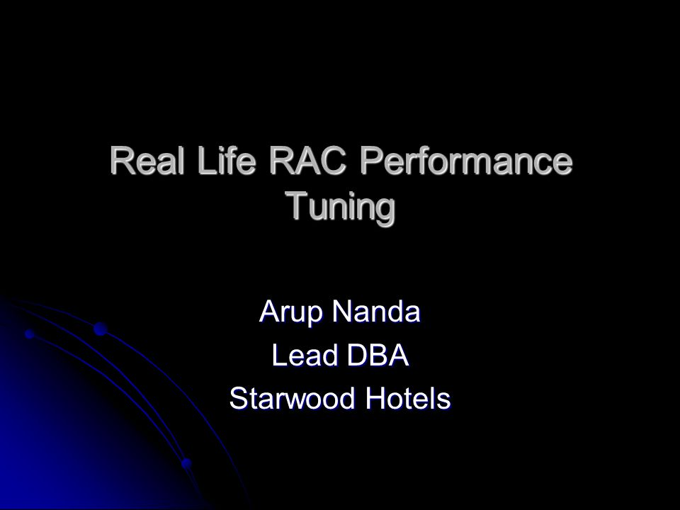 Real Life RAC Performance Tuning