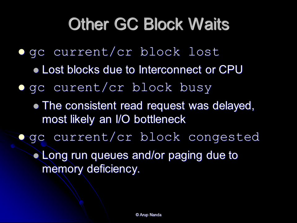 Other GC Block Waits gc current/cr block lost gc curent/cr block busy