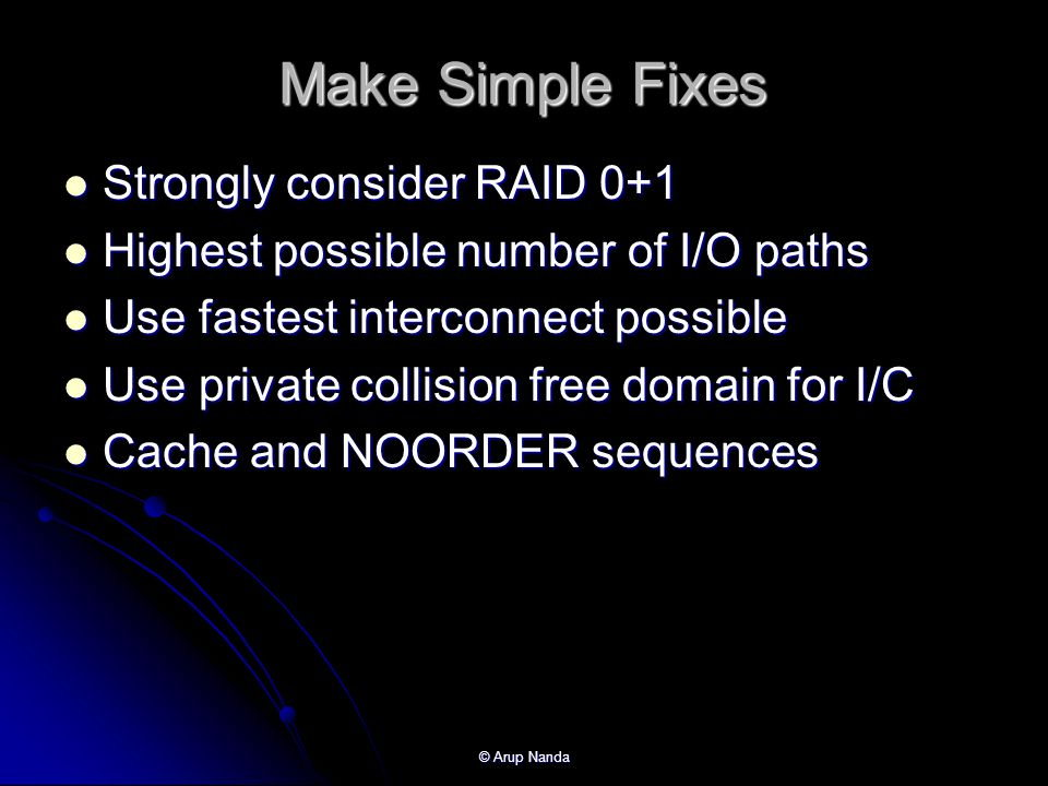 Make Simple Fixes Strongly consider RAID 0+1