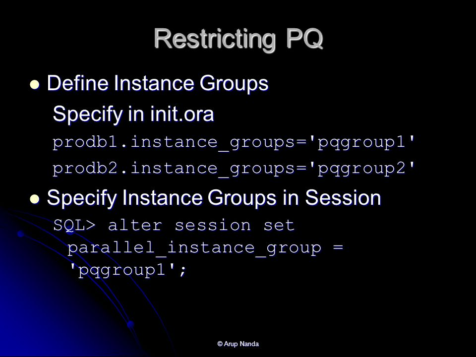 Restricting PQ Define Instance Groups Specify in init.ora