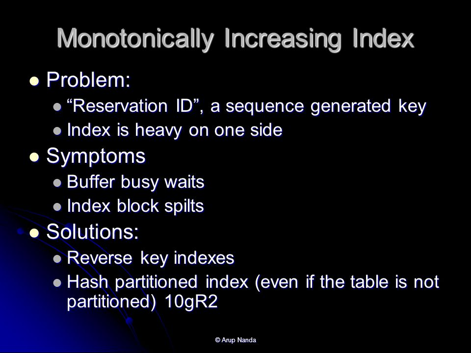 Monotonically Increasing Index