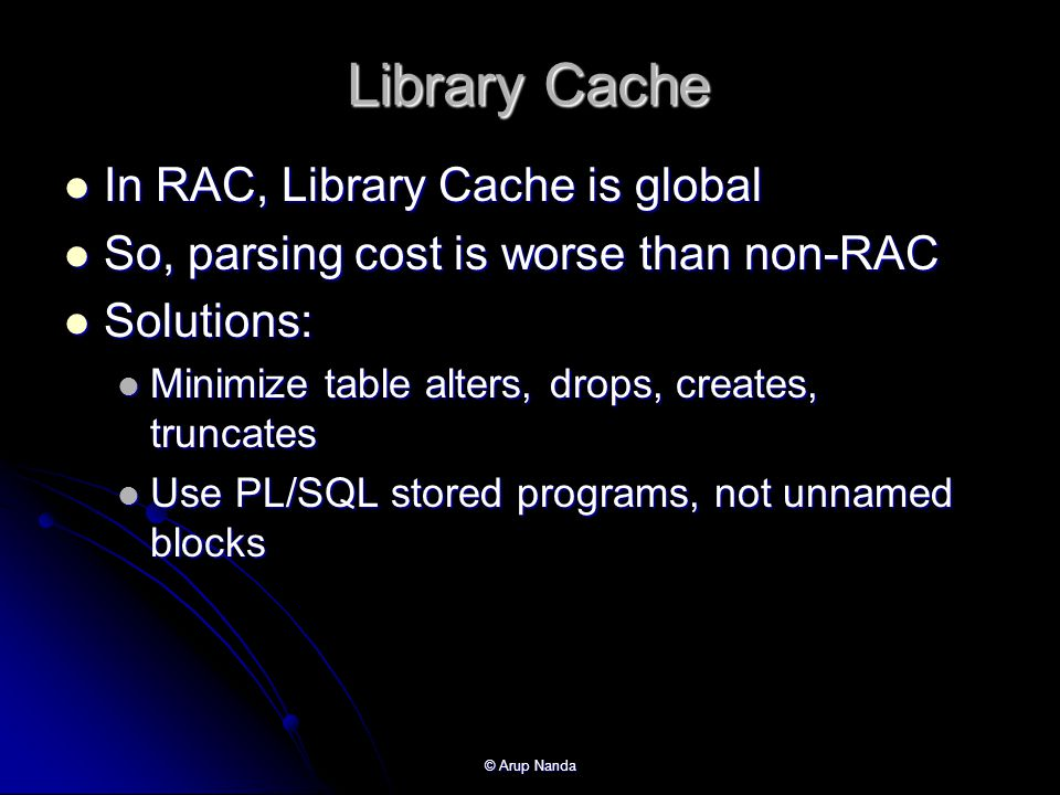 Library Cache In RAC, Library Cache is global