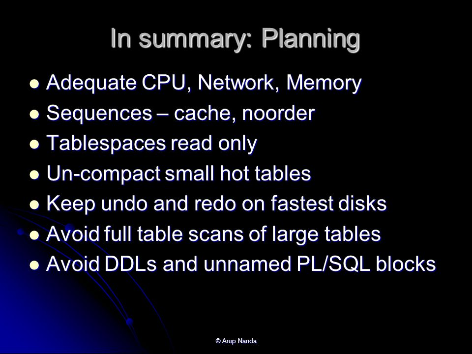 In summary: Planning Adequate CPU, Network, Memory