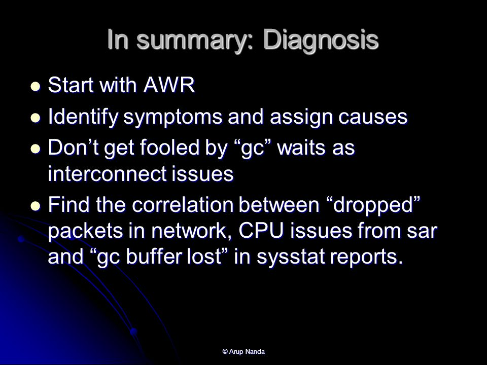 In summary: Diagnosis Start with AWR