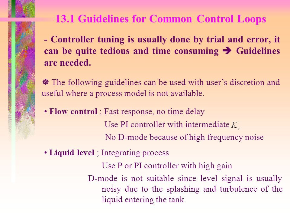 13.1 Guidelines for Common Control Loops
