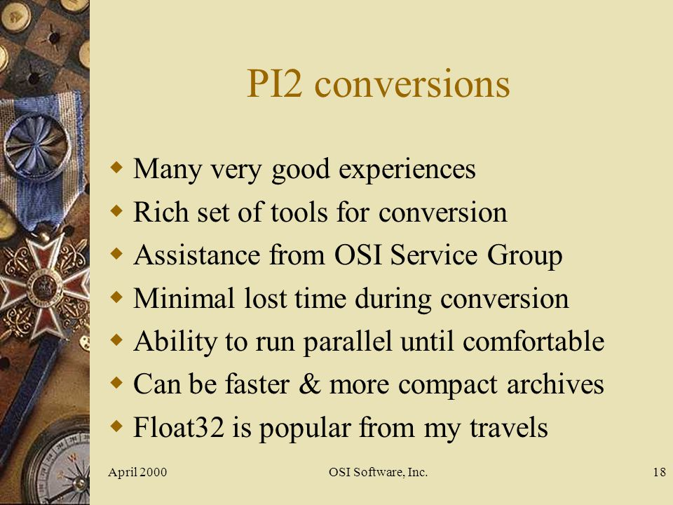 PI2 conversions Many very good experiences