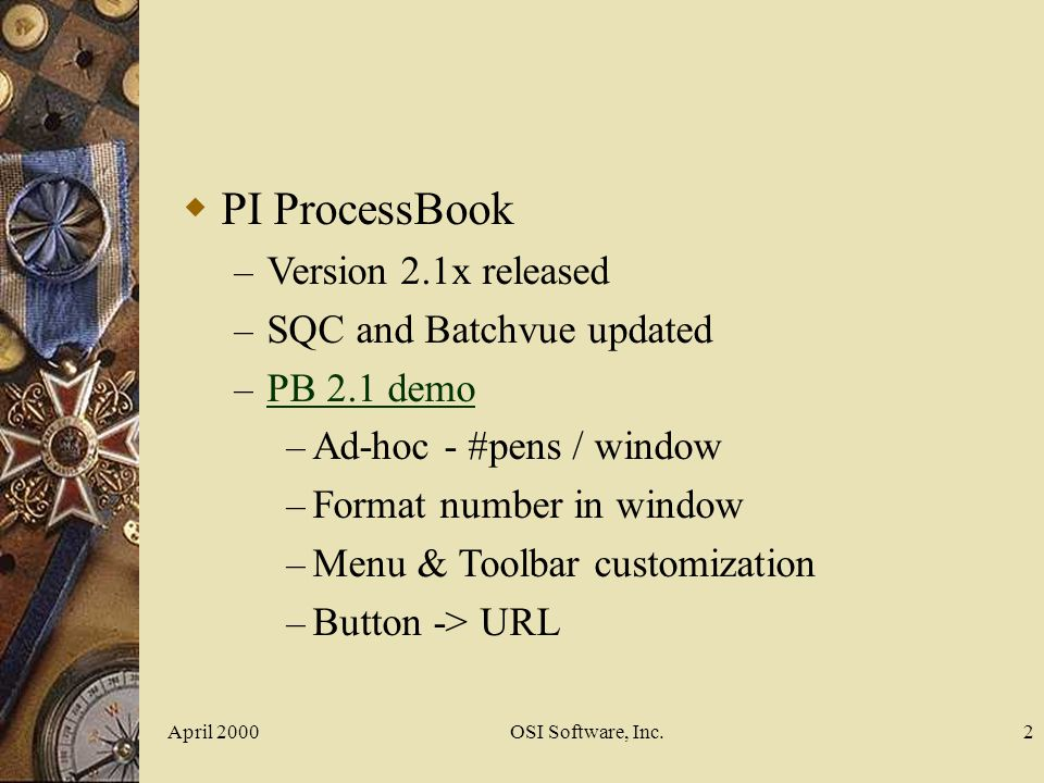 PI ProcessBook Version 2.1x released SQC and Batchvue updated