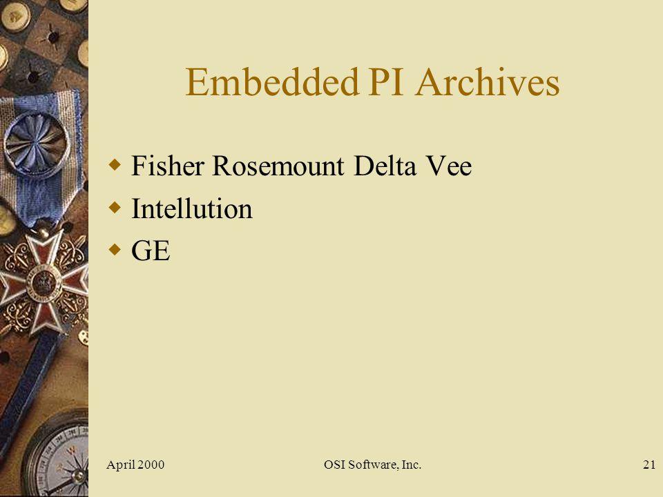 Embedded PI Archives Fisher Rosemount Delta Vee Intellution GE