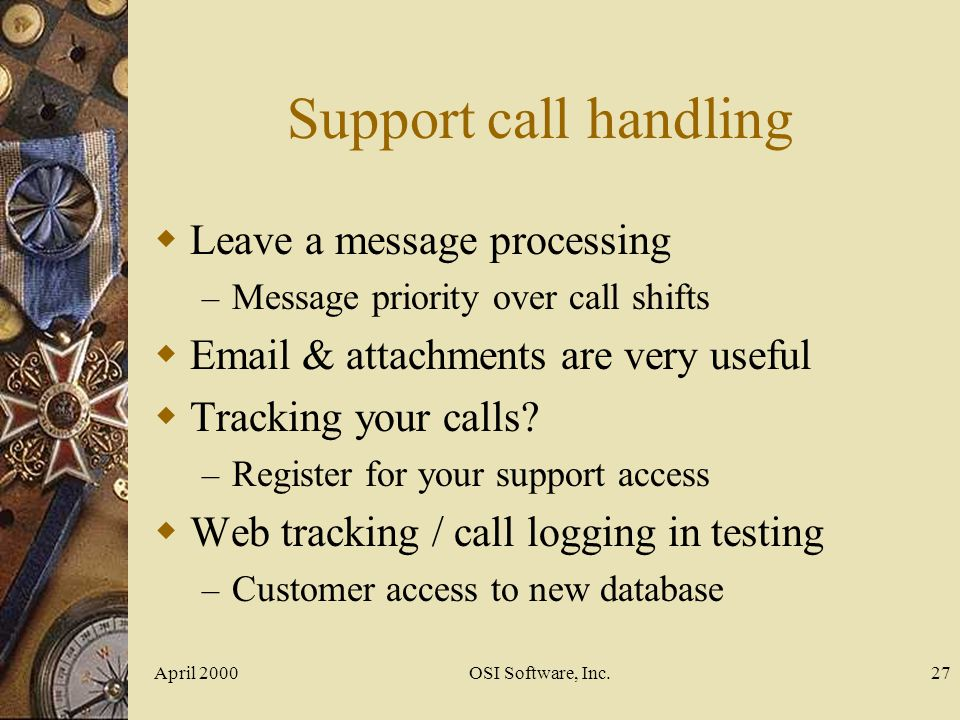 Support call handling Leave a message processing