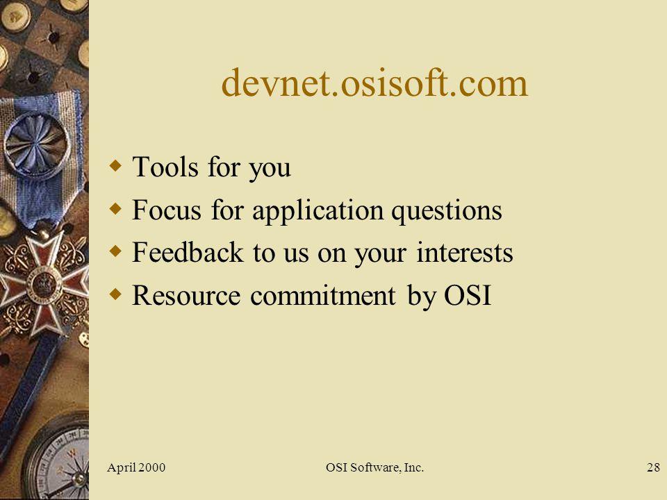 devnet.osisoft.com Tools for you Focus for application questions