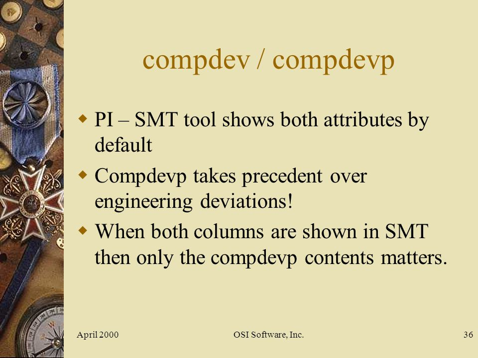 compdev / compdevp PI – SMT tool shows both attributes by default
