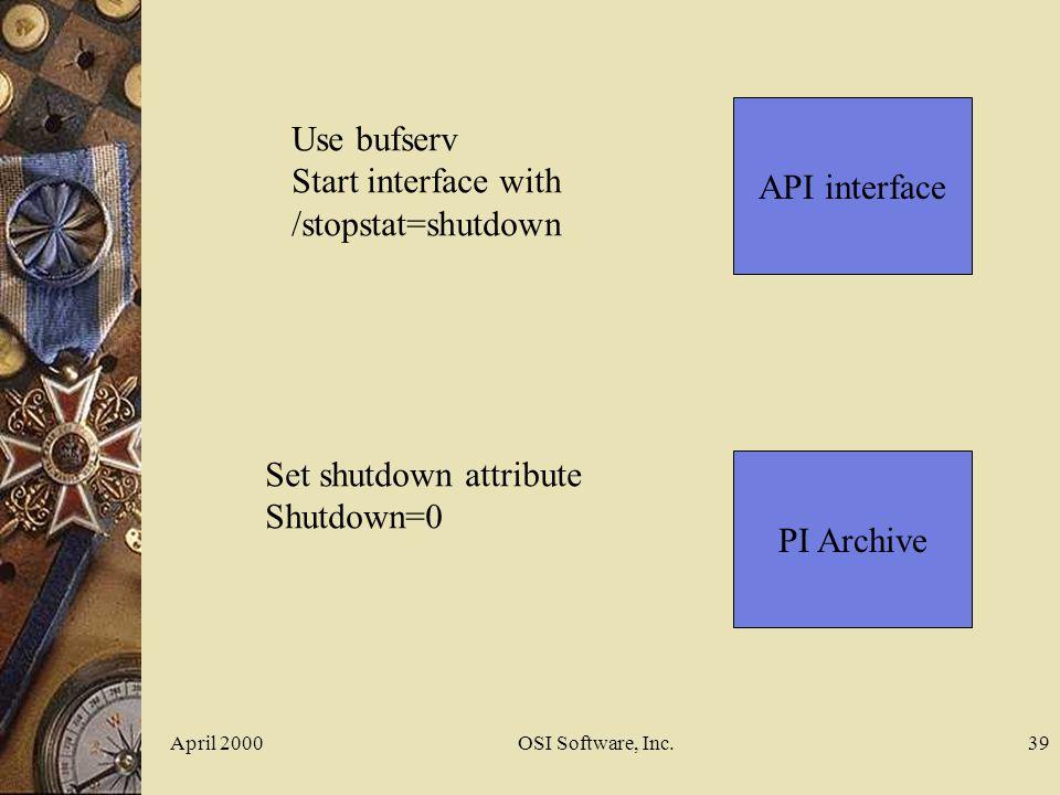 Set shutdown attribute Shutdown=0 PI Archive