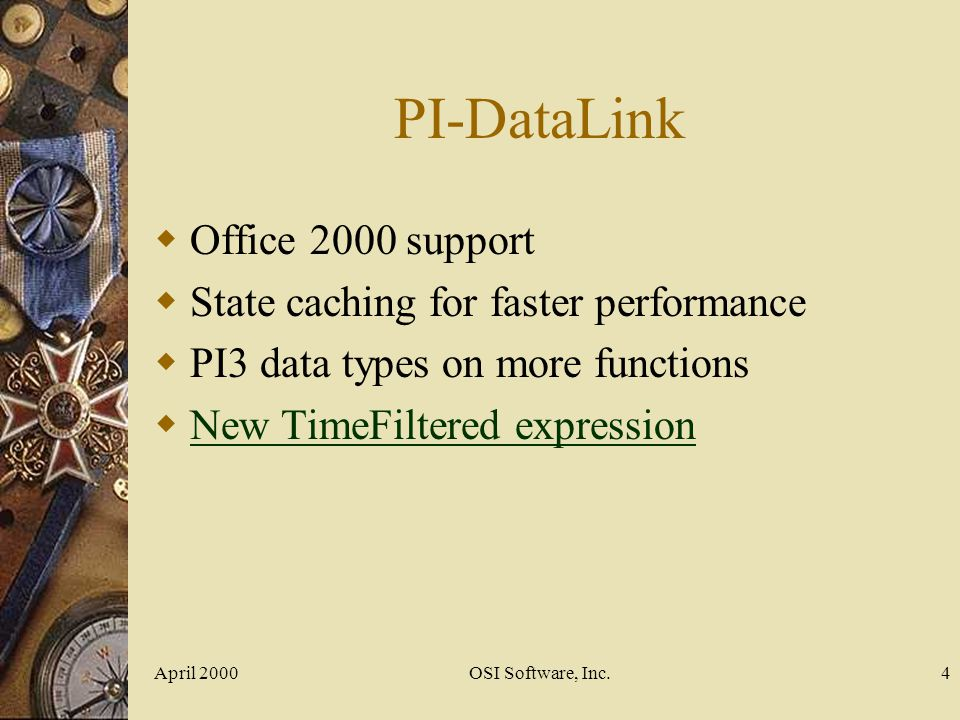 PI-DataLink Office 2000 support State caching for faster performance