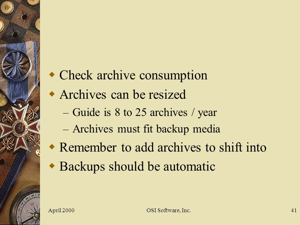 Check archive consumption Archives can be resized