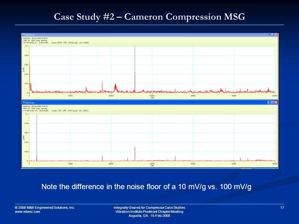 Case Study #2 – Cameron Compression MSG