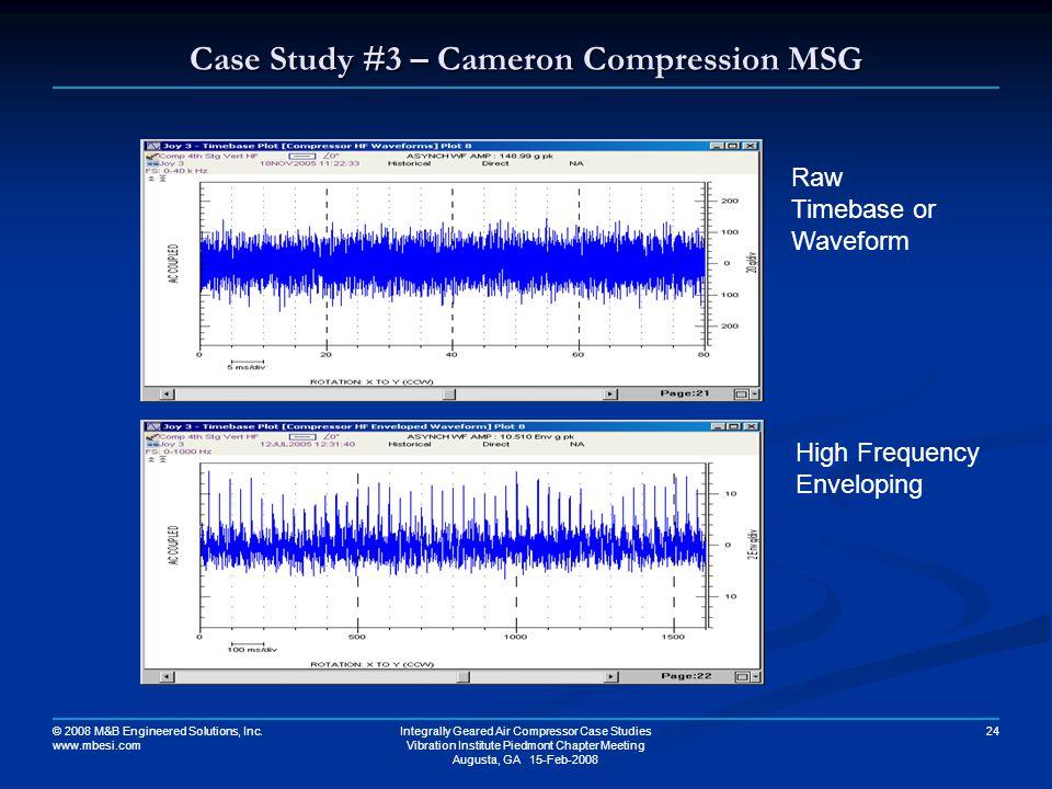 Case Study #3 – Cameron Compression MSG