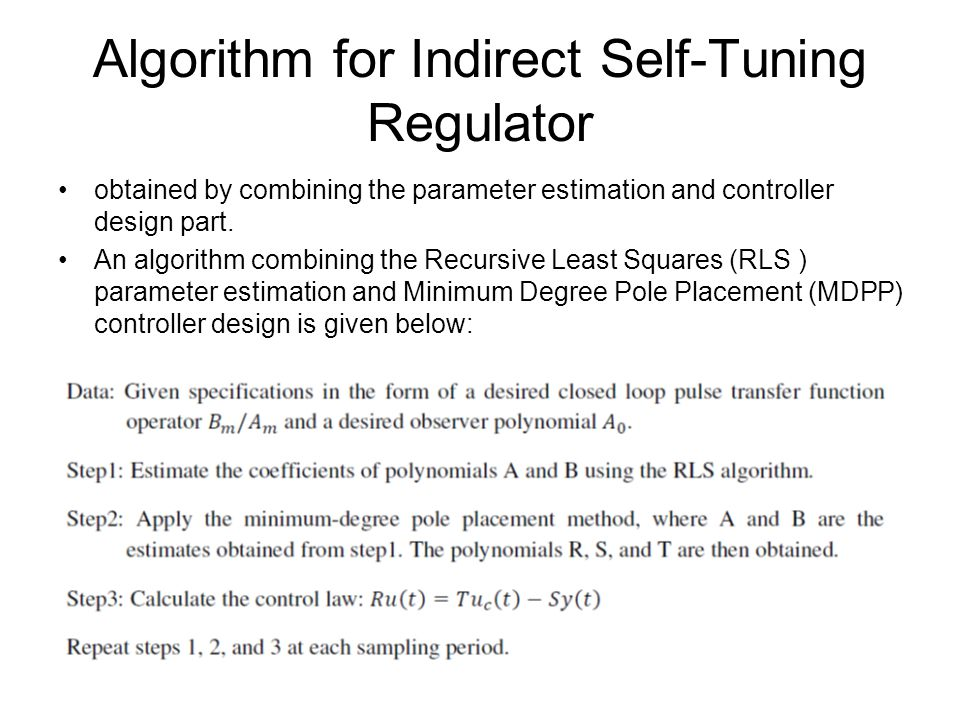 Algorithm for Indirect Self-Tuning Regulator