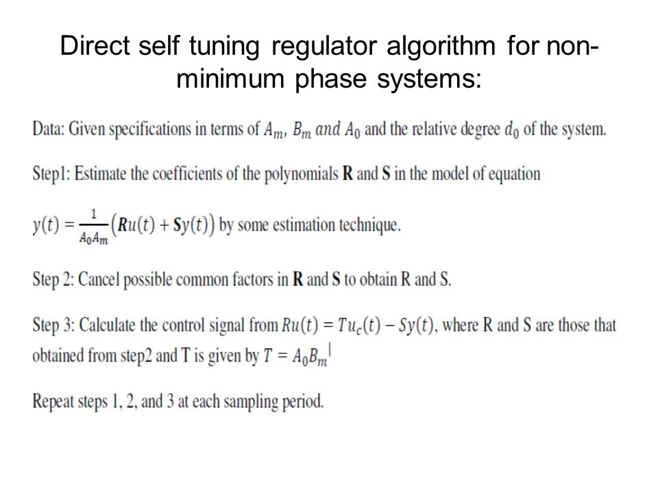 Direct self tuning regulator algorithm for non-minimum phase systems:
