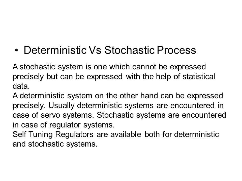 Deterministic Vs Stochastic Process