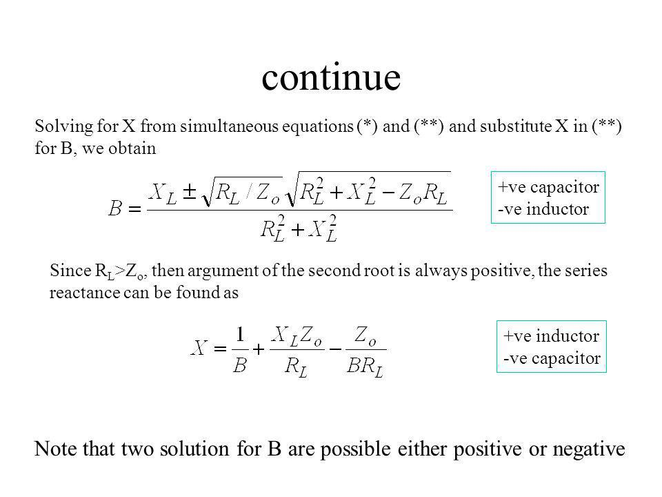 continue Solving for X from simultaneous equations (*) and (**) and substitute X in (**) for B, we obtain.