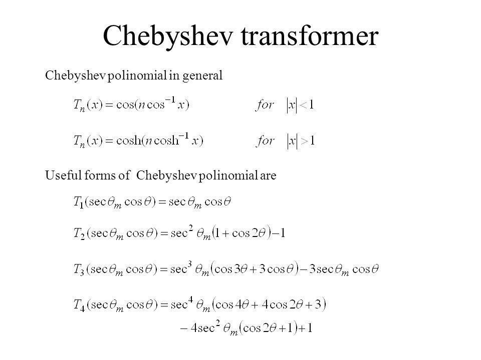 Chebyshev transformer