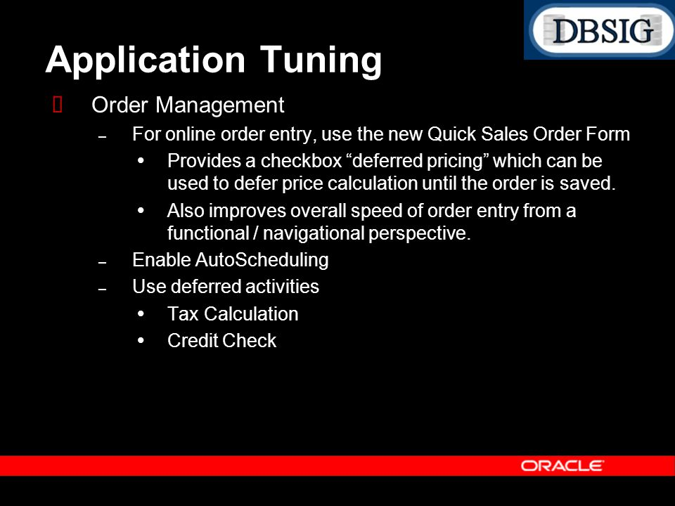 Application Tuning Order Management