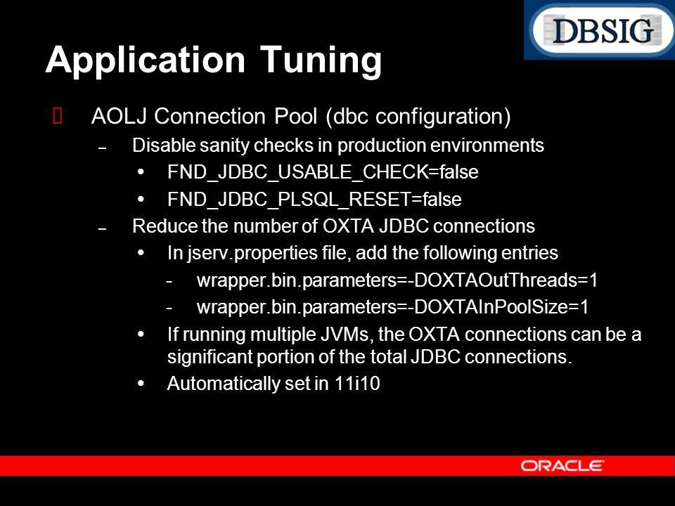 Application Tuning AOLJ Connection Pool (dbc configuration)