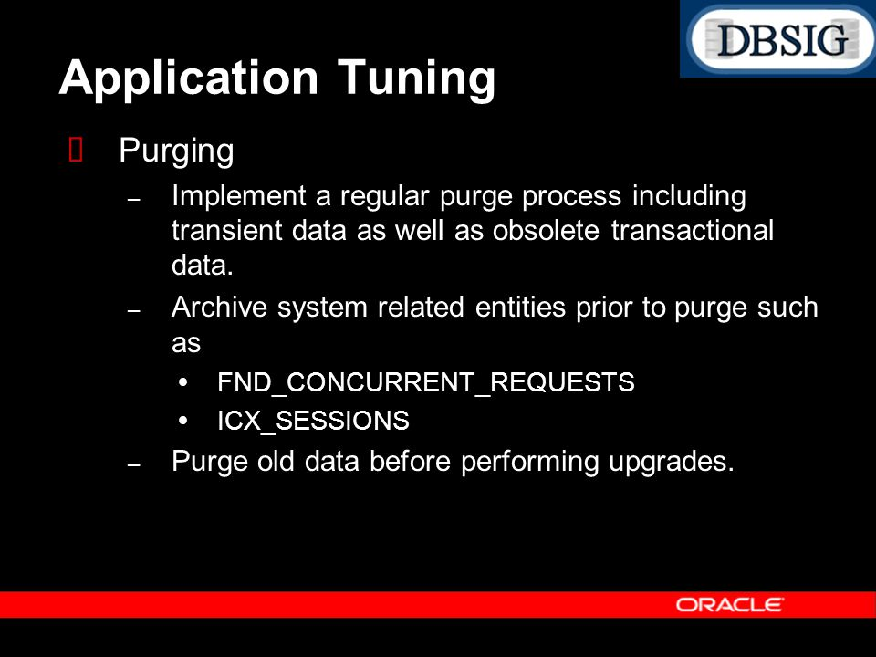 Application Tuning Purging