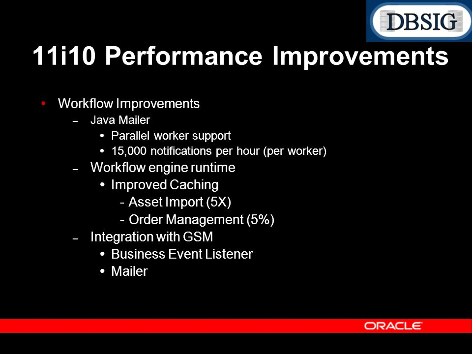 11i10 Performance Improvements