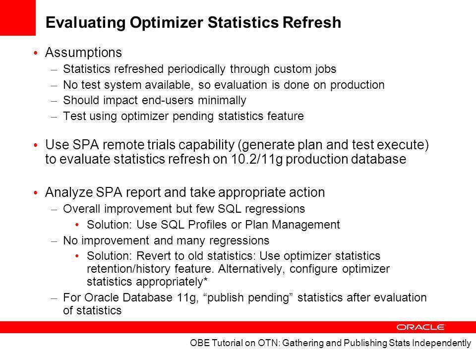 Evaluating Optimizer Statistics Refresh
