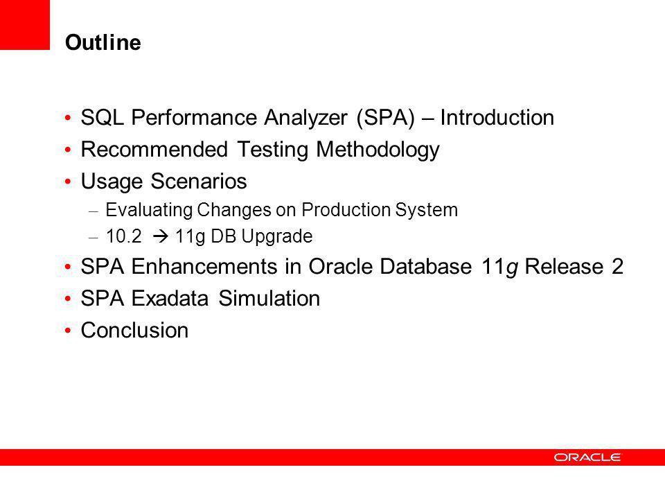 SQL Performance Analyzer (SPA) – Introduction