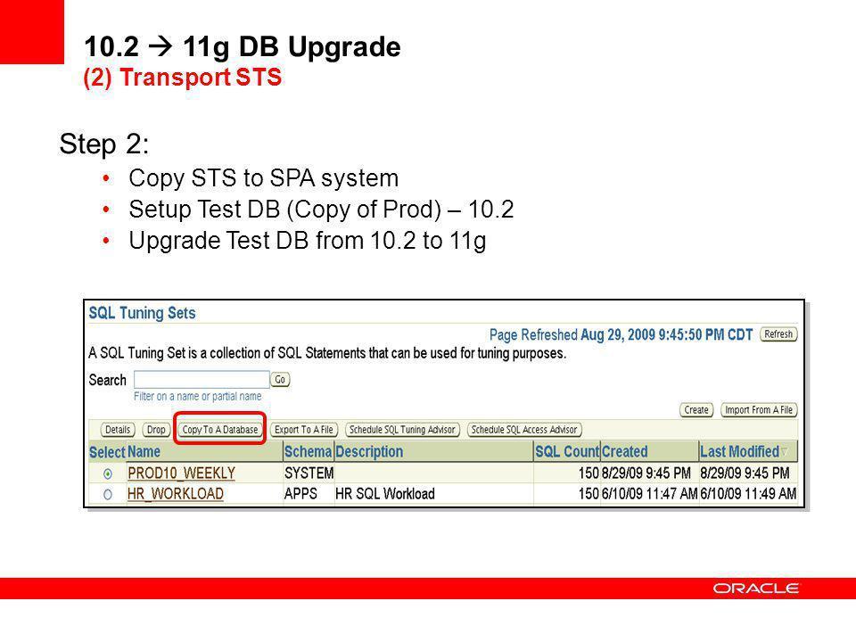 10.2  11g DB Upgrade (2) Transport STS