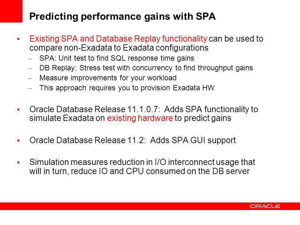 Predicting performance gains with SPA