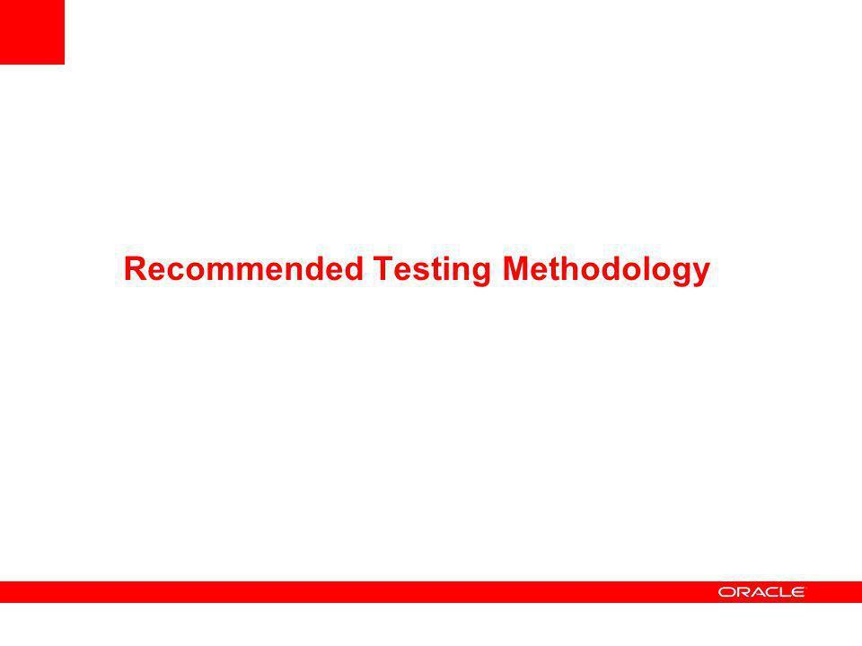 Recommended Testing Methodology