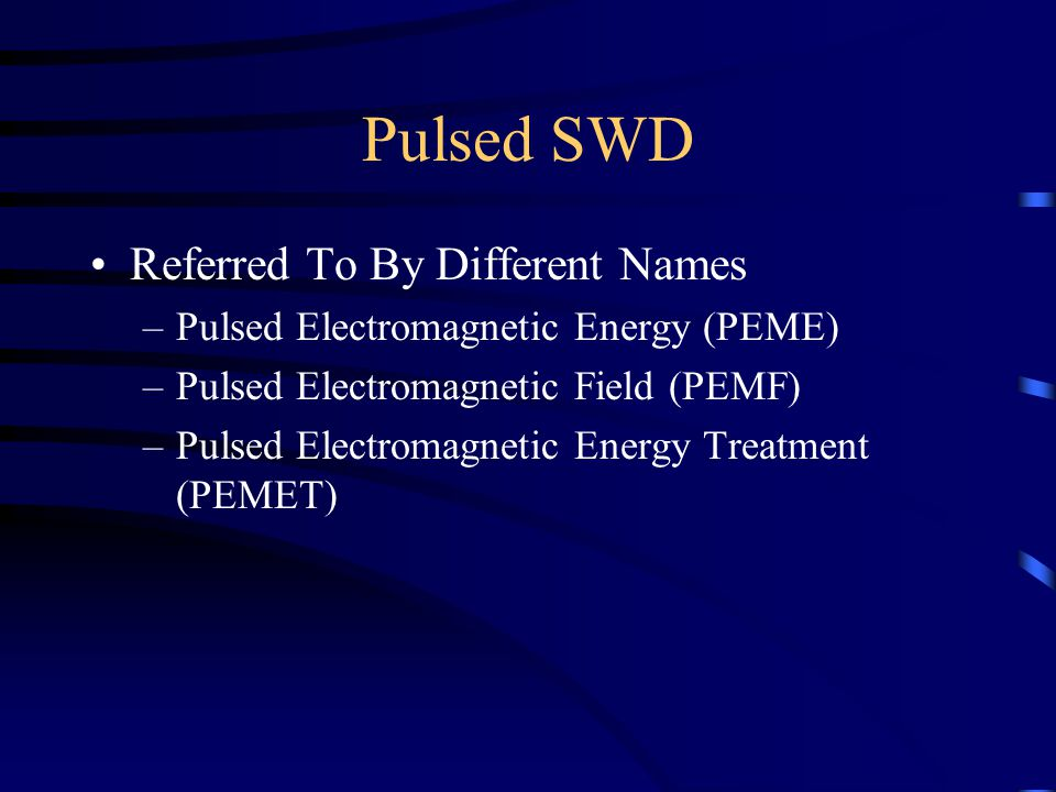 Pulsed SWD Referred To By Different Names