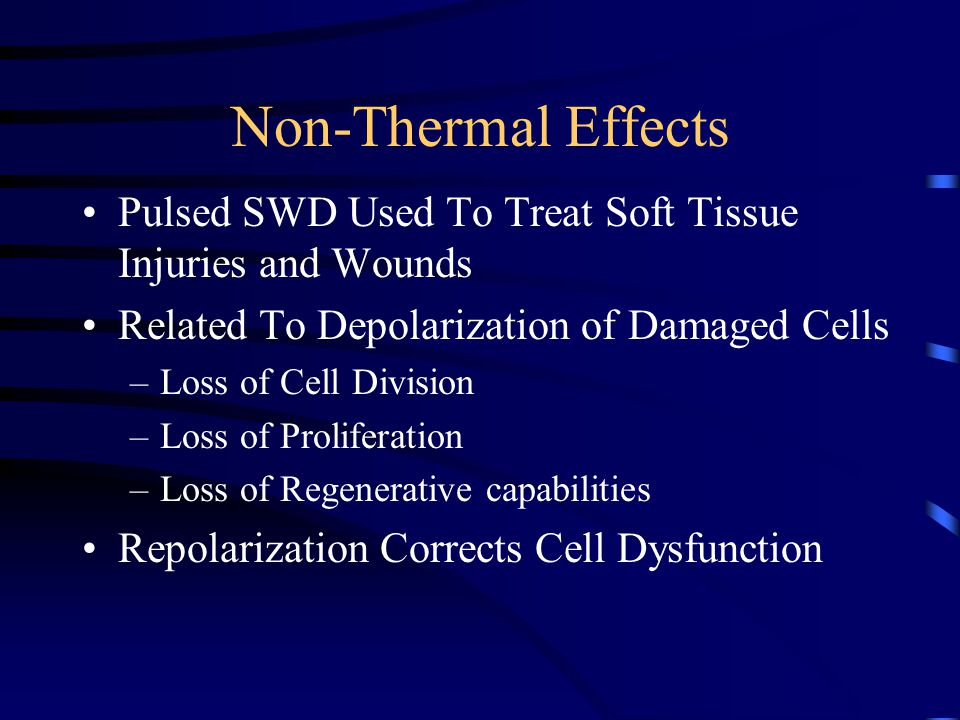 Non-Thermal Effects Pulsed SWD Used To Treat Soft Tissue Injuries and Wounds. Related To Depolarization of Damaged Cells.